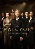 繁華酒店第一季/翡翠鳥第一季/The Halcyon Season 1