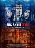 這是你的死亡/This Is Your Death